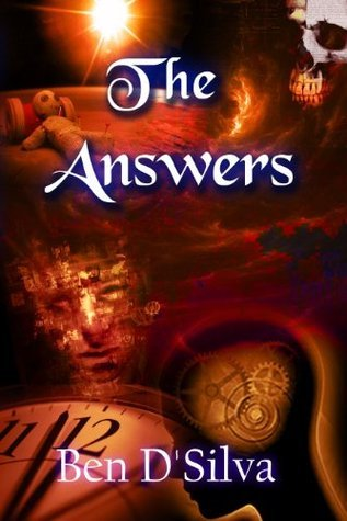 The Answers  by  Ben DSilva