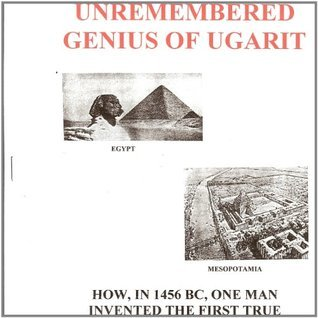 The Unremembered Genius of Ugarit Larry  Murray