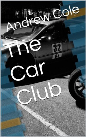The Car Club Andrew Cole