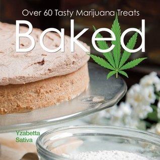 Baked  by  Yzabetta Sativa