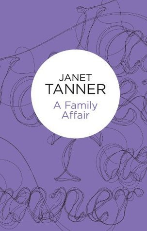 A Family Affair (Hillsbridge, #4)  by  Janet Tanner