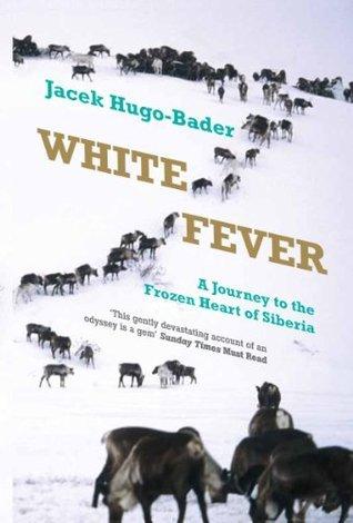 Biała gorączka  by  Jacek Hugo-Bader