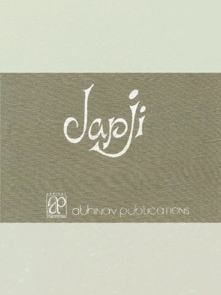 Japji - The Immortal Prayer-Chant  by  Khushwant Singh