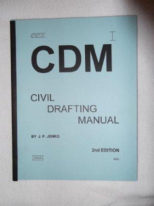 Civil Drafting Manual Part 3-CDM J.P. Jenko