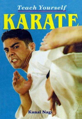 Teach Yourself Karate  by  Kunal Nagi