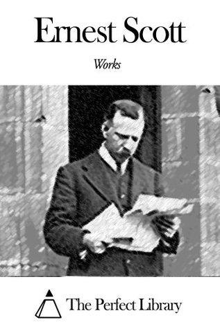 Works of Ernest Scott  by  Ernest Scott