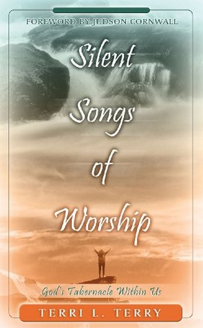 Silent Songs of Worship Terri Terry