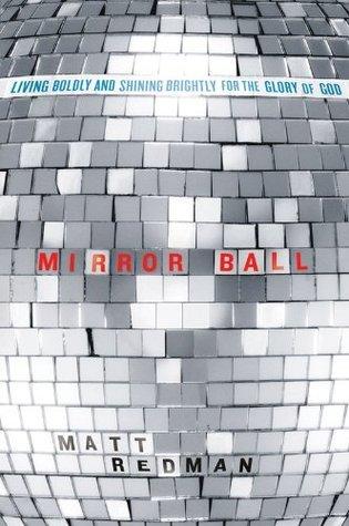 Mirror Ball Matt Redman