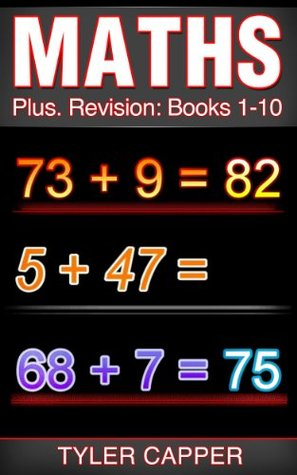 Maths Plus Revision Books 1 to 10 Tyler Capper