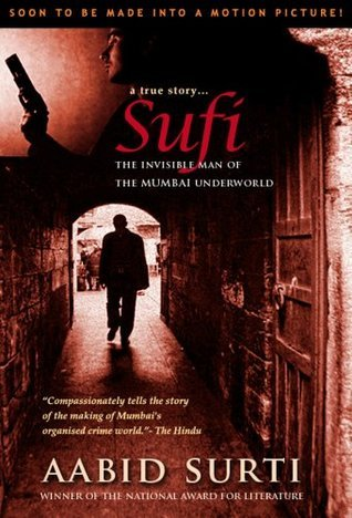 Sufi - The Invisible Man of The Underworld  by  Aabid Surti