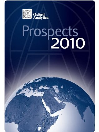 Russia and the CIS: Prospects 2010 (Global Prospects 2010) Oxford Analytica Ltd