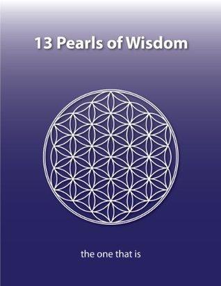 13 Pearls of Wisdom Kenneth A. Johnson