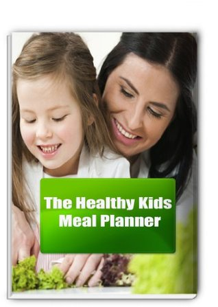 Menus and Diet Tips for Your Overweight Child  by  Easyhealth Nutrition
