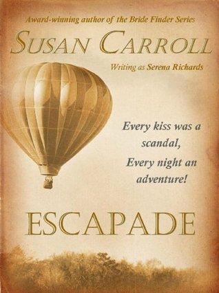 Escapade  by  Susan Carroll