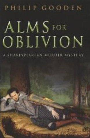 Alms for Oblivion Philip Gooden
