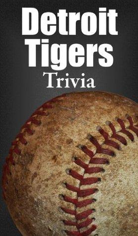 Detroit Tigers Trivia Roger Vanderlinden