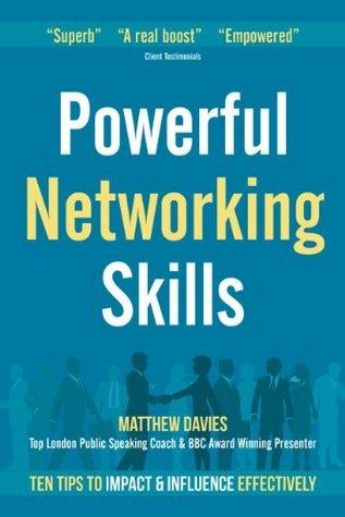 Powerful Networking Skills  by  Matthew Davies
