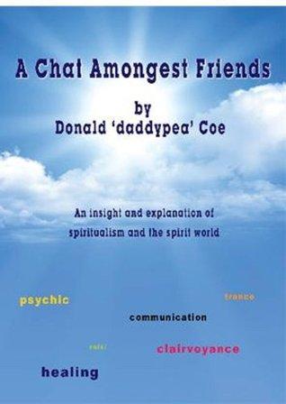 A Chat Amongst Friends Donald Coe