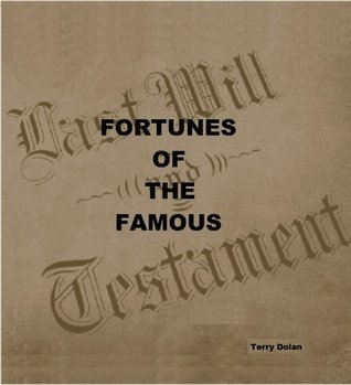 Fortunes of the Famous Terry Dolan