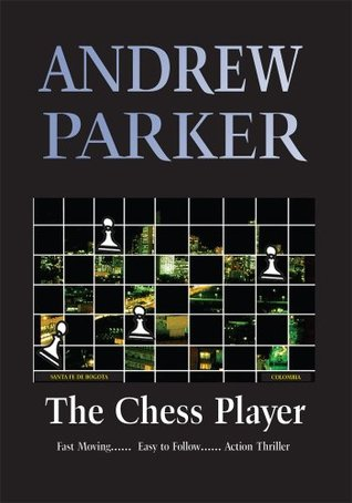 The Chess Player Andrew (uk) Parker
