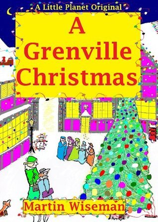 A Grenville Christmas  by  Martin wiseman