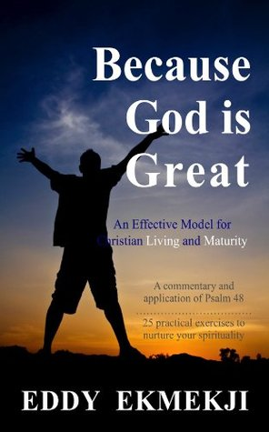 Because God is Great  by  Eddy Ekmekji