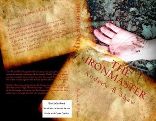 The Ironmaster  by  Andrew R. Shaw
