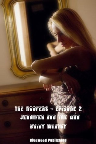 The Hoofers 02 - Jennifer And The Man  by  Bridy McAvoy