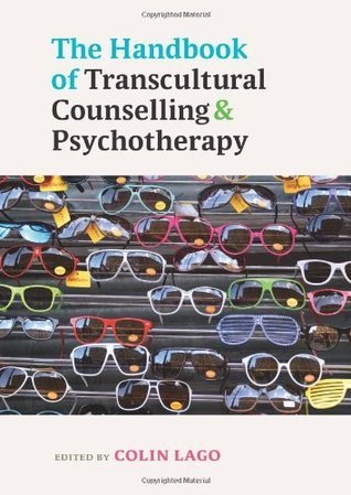 The Handbook Of Transcultural Counselling And Psychotherapy Colin Lago