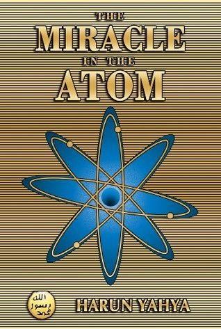 The Miracle In The Atom Harun Yahya