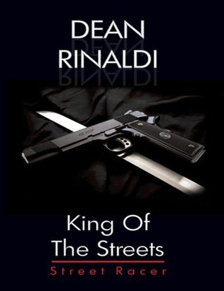 King Of The Streets Dean Rinaldi