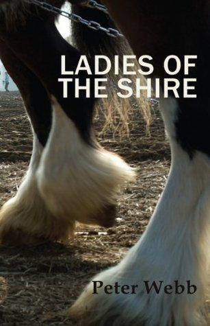Ladies of the Shire Peter Webb