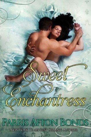 Sweet Enchantress Parris Afton Bonds