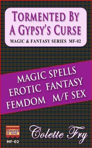 MF-02 Tormented By A Gypsys Curse Colette Fry
