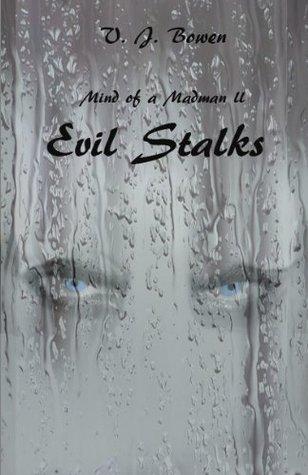 Evil Stalks Valerie Bowen