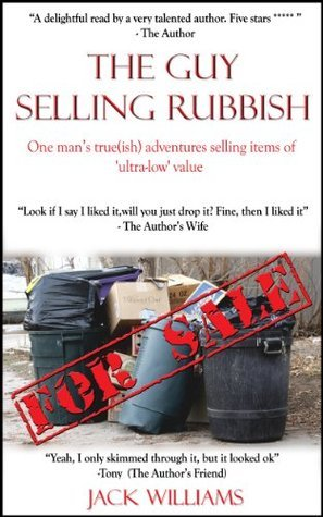 The Guy Selling Rubbish  by  Jack Williams
