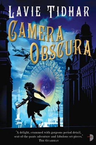 Camera Obscura (The Bookman Histories)  by  Lavie Tidhar