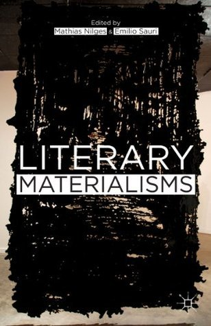 Literary Materialisms  by  Mathias Nilges
