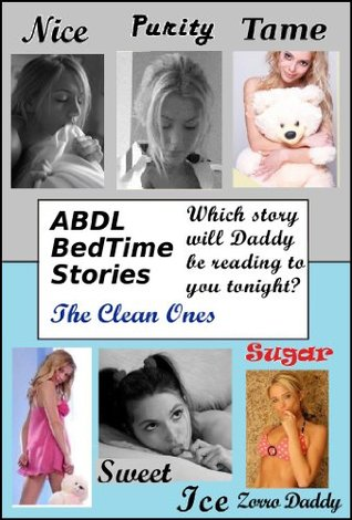 ABDL BedTime Stories - The Clean Ones  by  Zorro Daddy