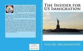 The Insider for US Immigration Usgcrs Organization