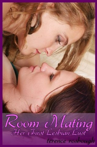 Her First Lesbian Lust Terence Rosbough