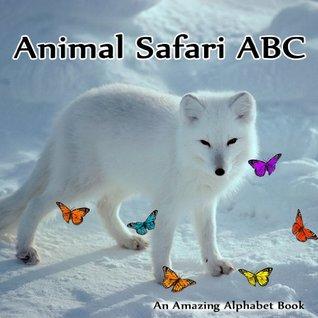 Animal Safari ABC. An Amazing Alphabet Book Sandra        Brown