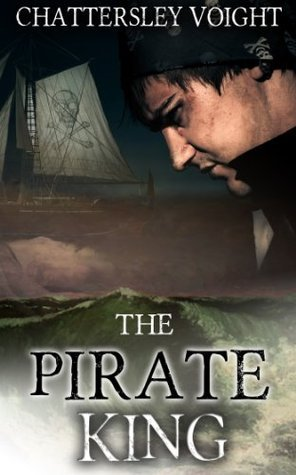 The Pirate King  by  Chattersley Voight