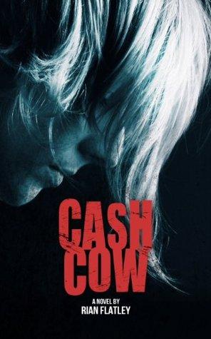 Cash Cow Rian Flatley