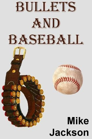 Bullets And Baseball (Asps Series, Book #6 of 9) Mike Jackson