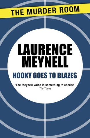 Hooky Goes to Blazes Laurence Meynell