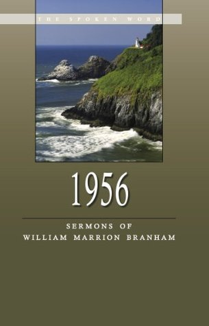 1956 - Sermons of William Marrion Branham William Branham