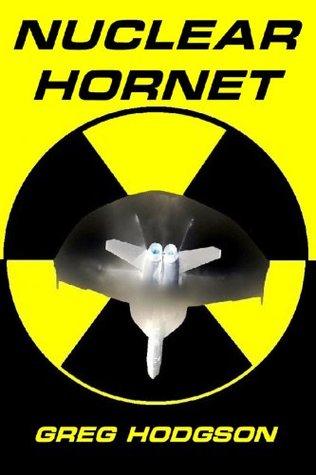 Nuclear Hornet  by  Gregory Hodgson