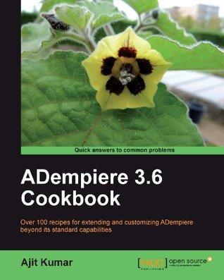 ADempiere 3.6 Cookbook Ajit  Kumar