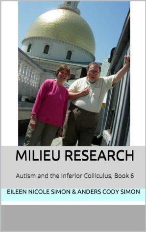Milieu Research  by  Eileen Nicole Simon
